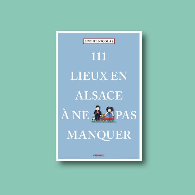 111 Lieux en Alsace