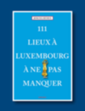 111 Lieux a Luxembourg.jpg