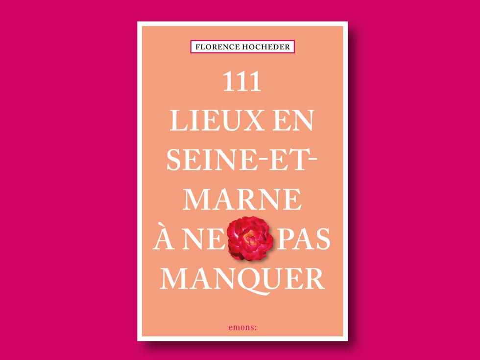 111 Lieux en Seine-et-Marne