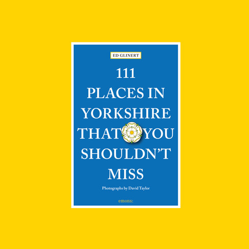 111 Places in Yorkshire