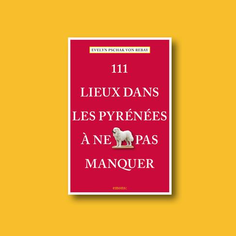 111 Lieux dans les Pyrenees