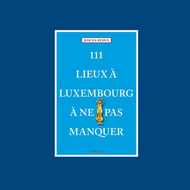 111 Lieux a Luxembourg.jpg
