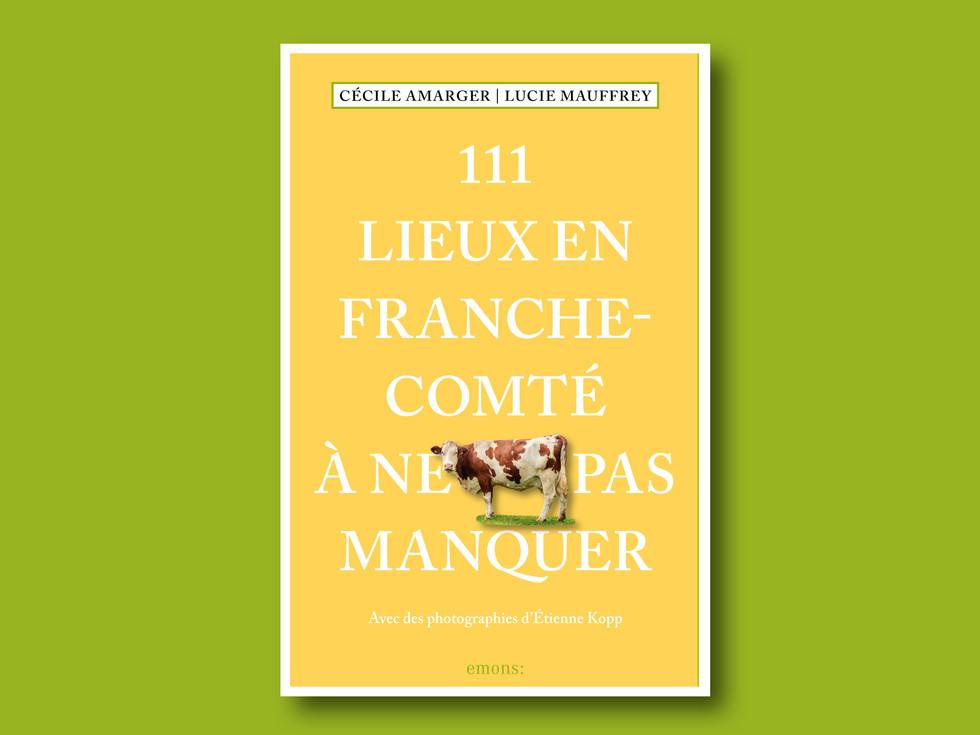 111 Lieux en Franche-Comté