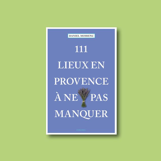 111 Lieux en Provence