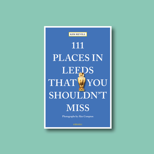 111 Places in Leeds