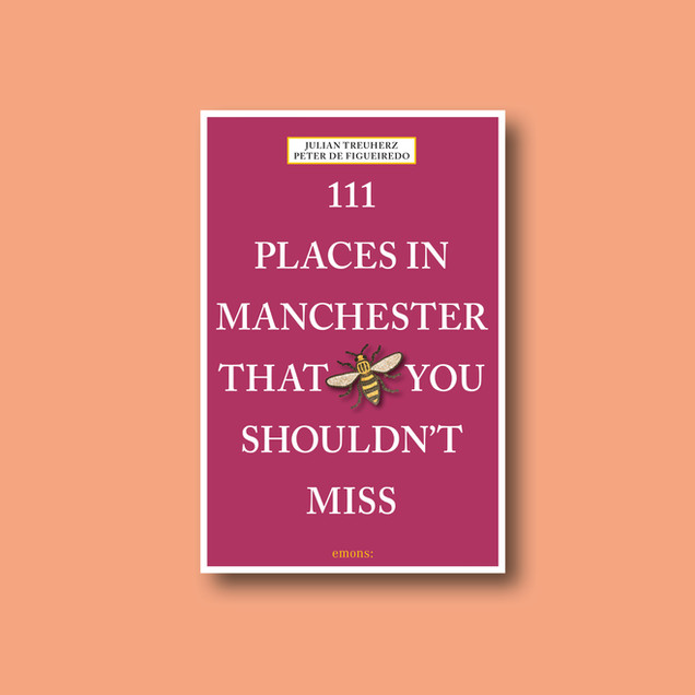 111 Places in Manchester