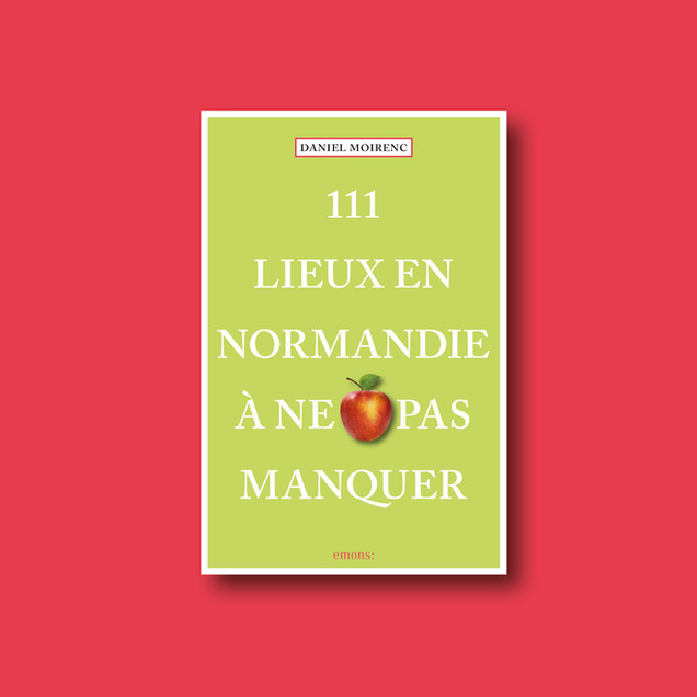 111 Lieux en Normandie