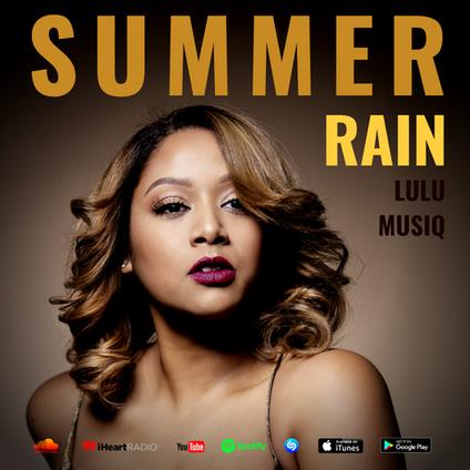 Order and Stream Lulu Musiq's New Single: 'Summer Rain'