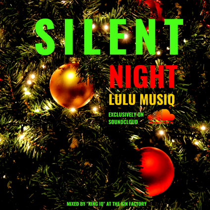 Lulu Musiq x The Kinfactory - Silent Night (Live)