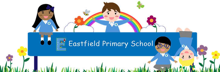 Eastfield Primary School Banner