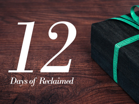 12 Days of Reclaimed 2017