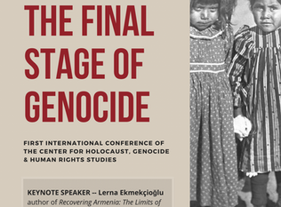 Denial: The Final Stage of Genocide -  First International Conference of the Center for Holocaust, G