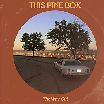 This PIne Box - The Way Out.jpg