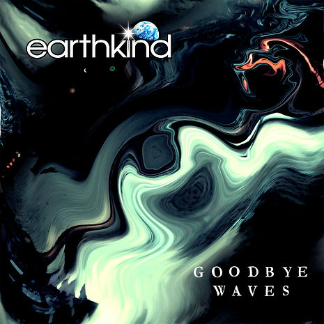 Earthkind - Goodbye Waves