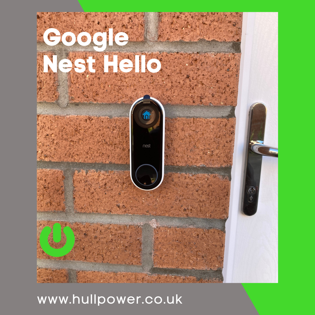 Google Nest Hello Video Doorbell Install Hull, Hull Nest Pro Installer