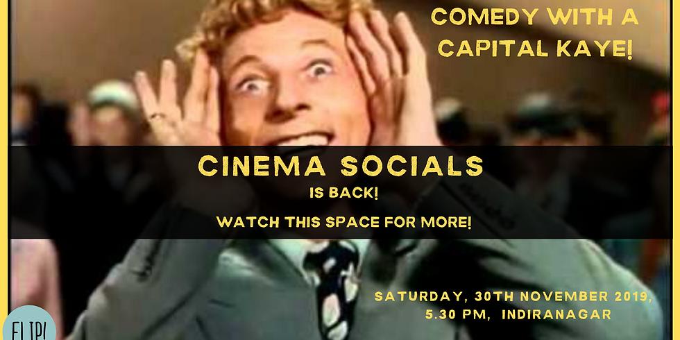 CINEMA SOCIALS (November Edition!)