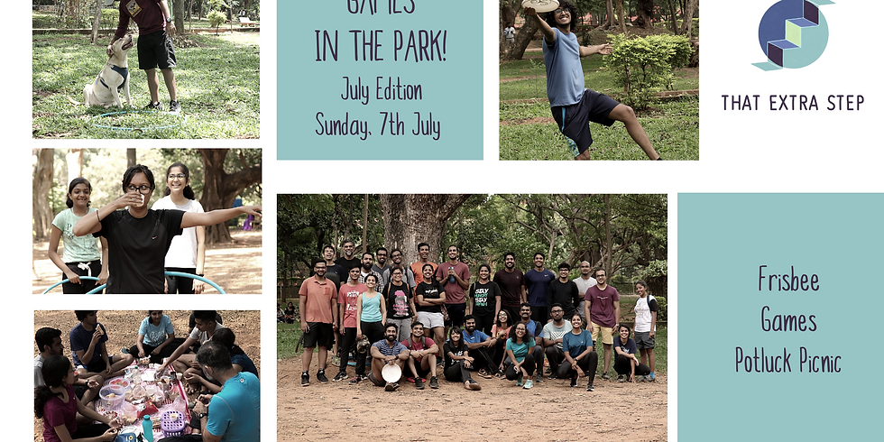 GAMES IN THE PARK - JULY EDITION