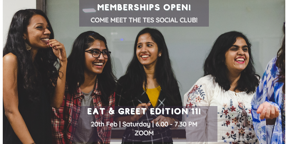 TES Social Club : Eat and Greet Edition 11!