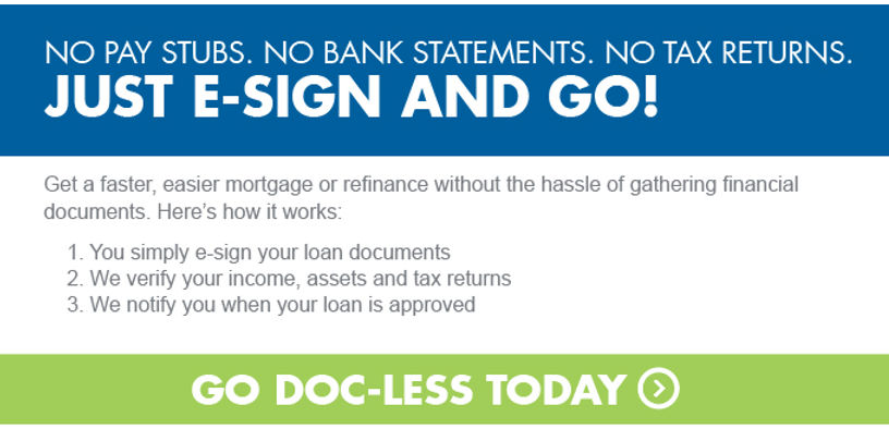 DOC LESS MORTGAGE FINANCING