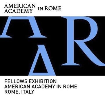 Fellows Exhibition American Academy in Rome