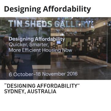 Designing Affordability Exhibition Australia