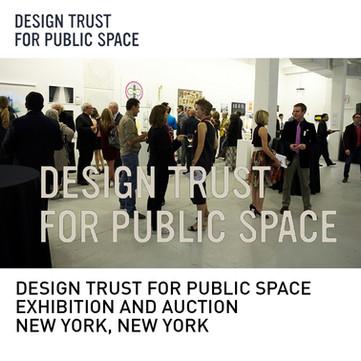 Design Trust for Public Space Exhibition New York
