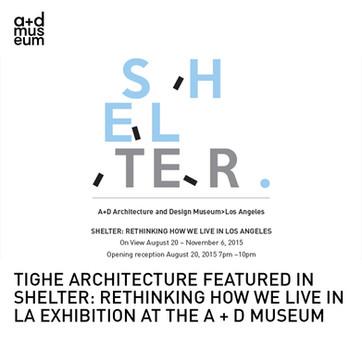 Shelter Exhibition A+D Museum