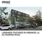Larrabee Urbanize LA