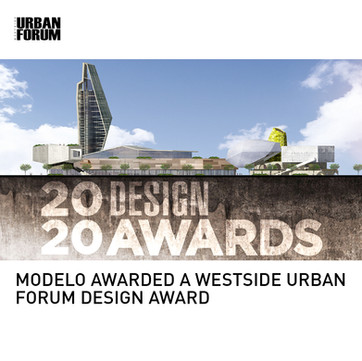 Modelo Westside Urban Forum Award