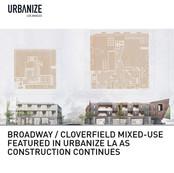 Broadway / Cloverfield Urbanize LA