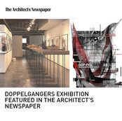 Doppelgangers Echibition Architect's Newspaper