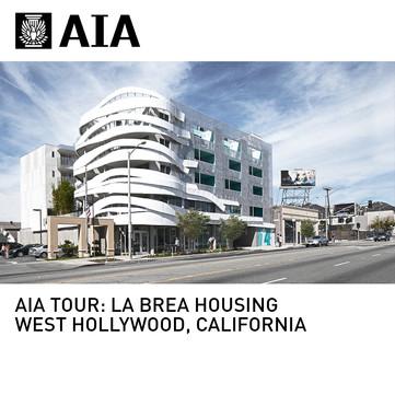 La Brea Affordable Housing AIA Tour