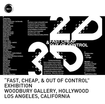 Fast Cheap and Out of Control Exhibition Woodbury University