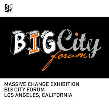 Massive Change Exhibition Big City Forum