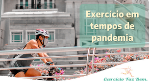 Exercício em tempos de pandemia