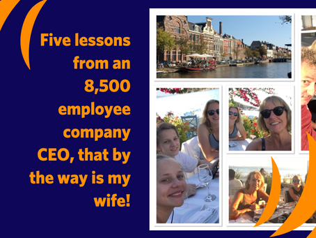 Five lessons that I'm learning with an 8,500 employee company CEO, that by the way, is my wife.