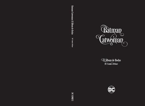 BATMAN Y CATWOMAN EL ÁLBUM DE BODAS
