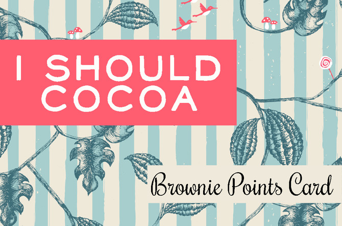 Brownie Points Re-launch - 'I should Cocoa'