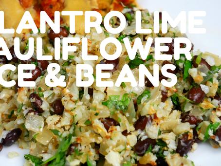 Cilantro Lime Cauliflower Rice & Beans