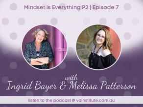 Mindset is everything p2 | Episode 07