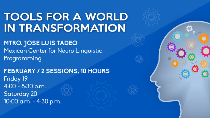 Tools for a World in Transformation: Neuro-Linguistic Programming Workshop