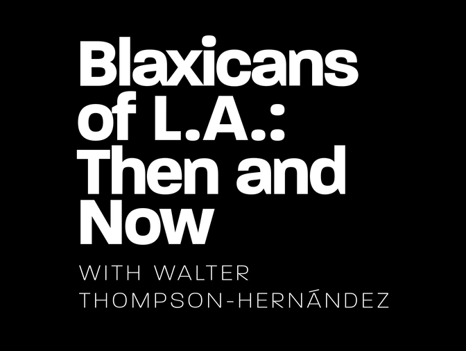 Blaxicans of L.A. Then and Now