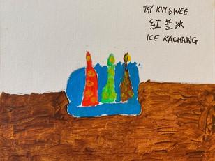 [Mr Tay Kim Swee] Ice Kachang, acrylic paint on canvas, 29.7cm x 21cm