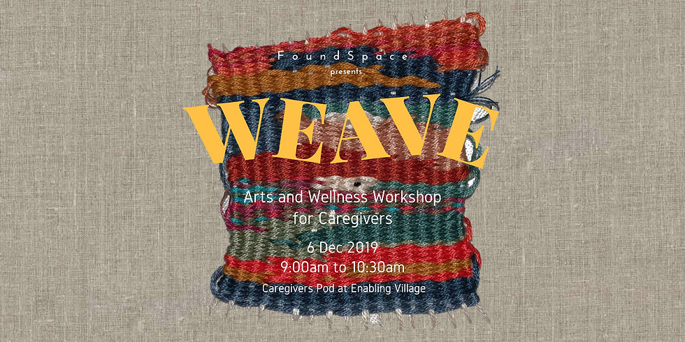 Weaving Workshop for Self-care