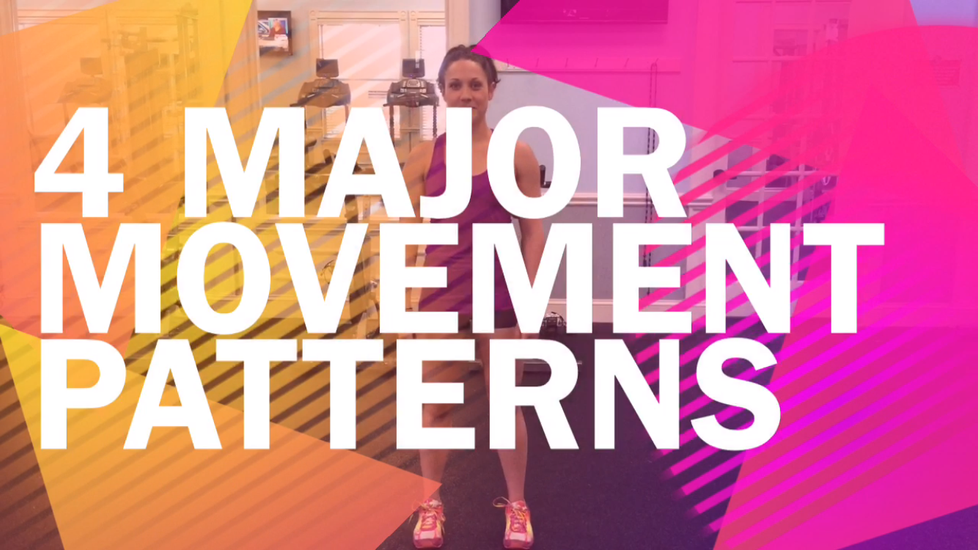 The 4 Major Movement Patterns You Need to Know to Get Fit