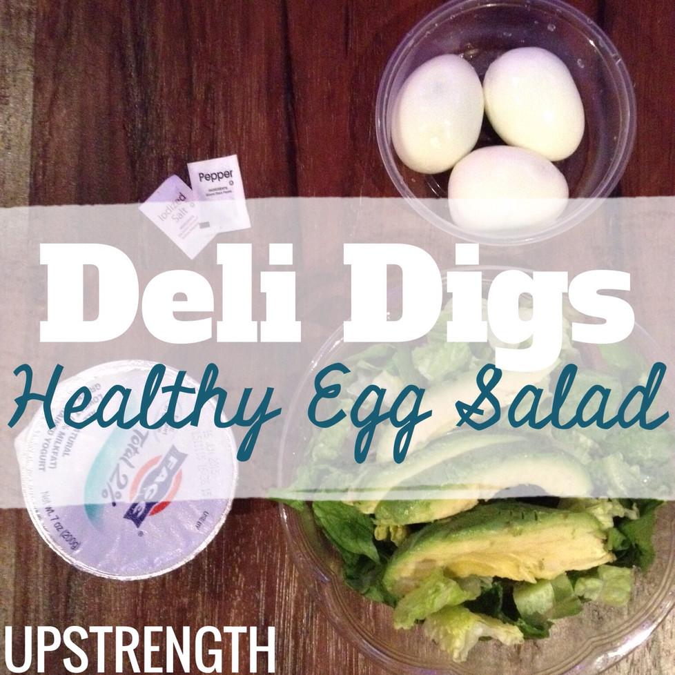 Deli Digs #1: Healthy Egg Salad