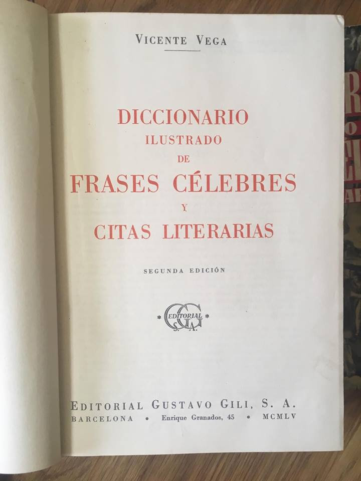 Diccionario Ilustrado De Frases Célebres Y Citas Literarias Vicente Vega