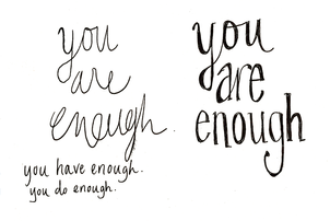 sketch you are enough-01.png
