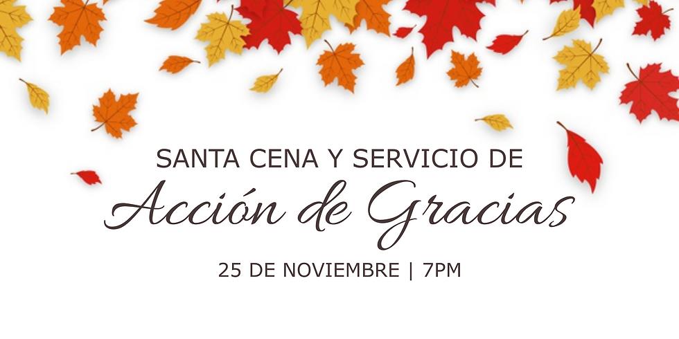 Santa Cena y Servicio de Acción de Gracias