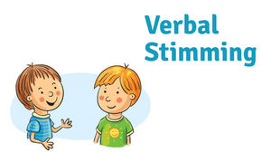 Strategies to Manage Verbal Stimming
